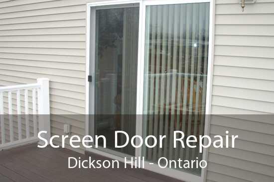 Screen Door Repair Dickson Hill - Ontario