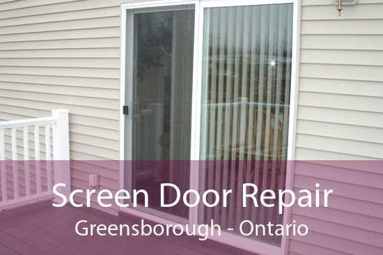 Screen Door Repair Greensborough - Ontario