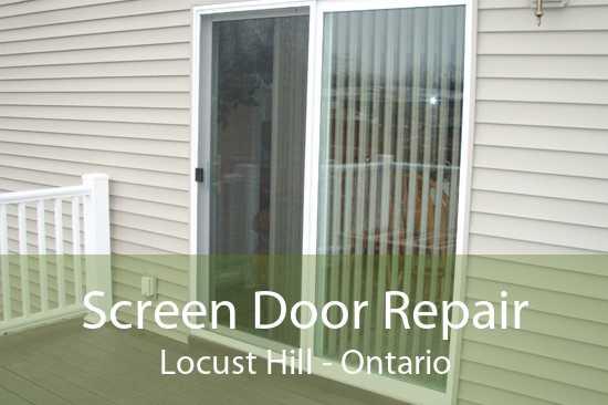 Screen Door Repair Locust Hill - Ontario