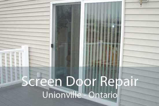 Screen Door Repair Unionville - Ontario