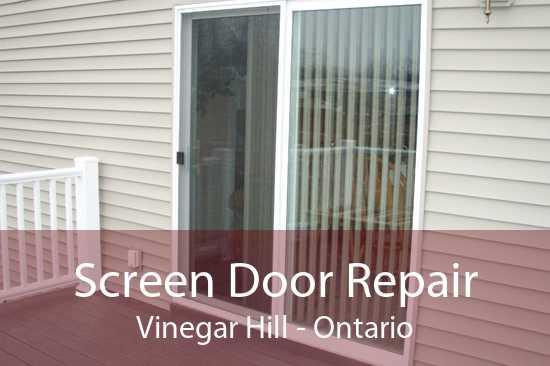 Screen Door Repair Vinegar Hill - Ontario