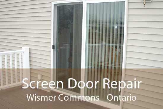 Screen Door Repair Wismer Commons - Ontario
