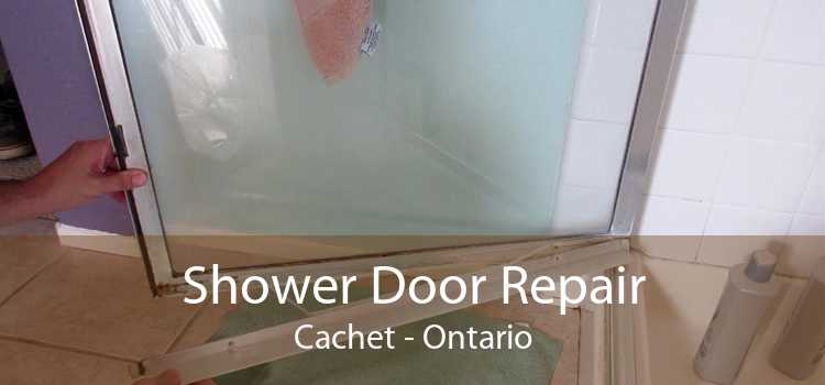 Shower Door Repair Cachet - Ontario