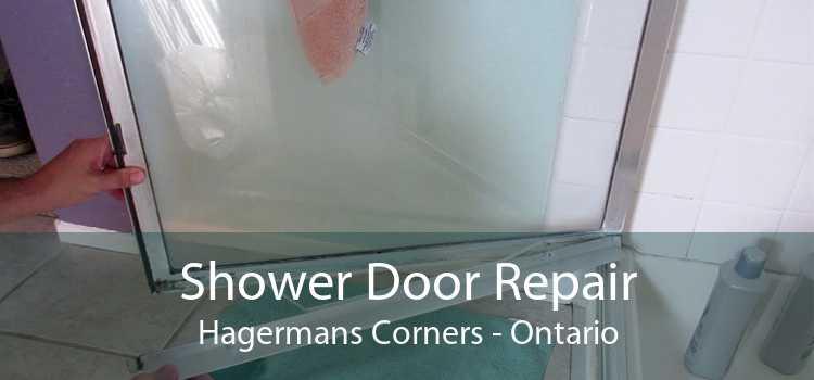 Shower Door Repair Hagermans Corners - Ontario