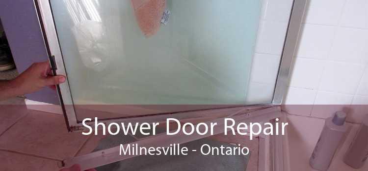 Shower Door Repair Milnesville - Ontario