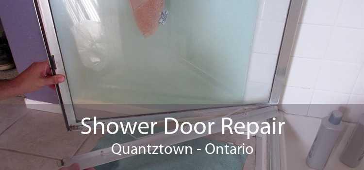 Shower Door Repair Quantztown - Ontario