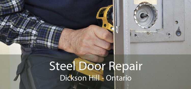 Steel Door Repair Dickson Hill - Ontario