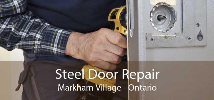 Steel Door Repair Markham Village - Ontario