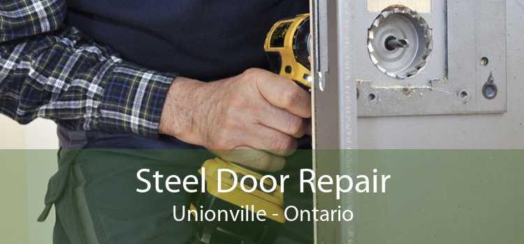 Steel Door Repair Unionville - Ontario