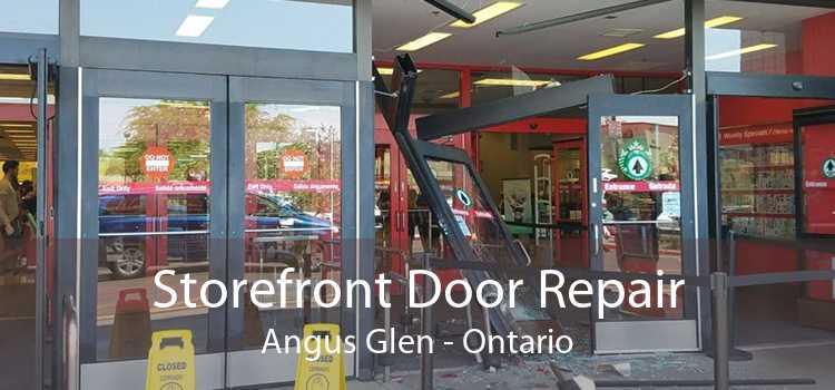 Storefront Door Repair Angus Glen - Ontario