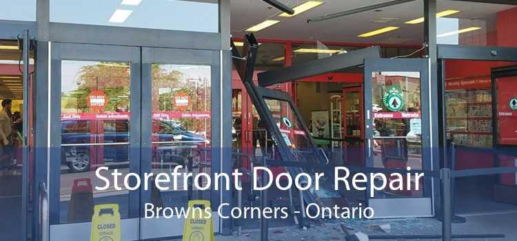 Storefront Door Repair Browns Corners - Ontario