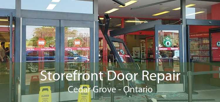 Storefront Door Repair Cedar Grove - Ontario