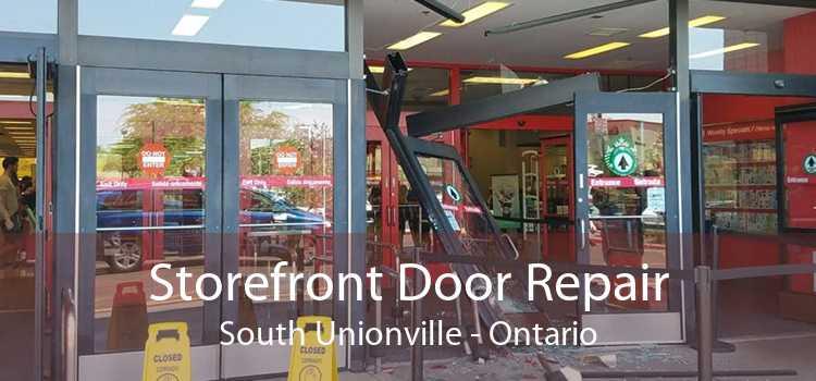 Storefront Door Repair South Unionville - Ontario