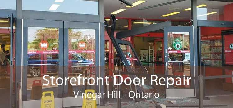 Storefront Door Repair Vinegar Hill - Ontario