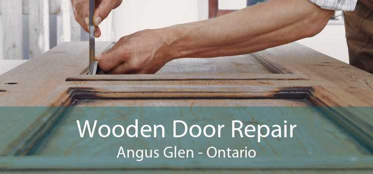 Wooden Door Repair Angus Glen - Ontario