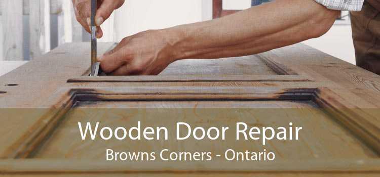 Wooden Door Repair Browns Corners - Ontario
