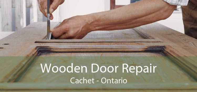 Wooden Door Repair Cachet - Ontario