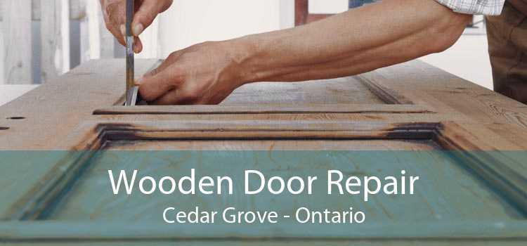 Wooden Door Repair Cedar Grove - Ontario