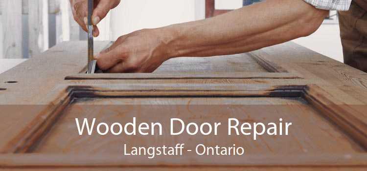 Wooden Door Repair Langstaff - Ontario