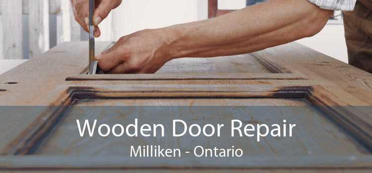 Wooden Door Repair Milliken - Ontario