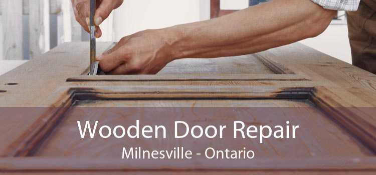 Wooden Door Repair Milnesville - Ontario