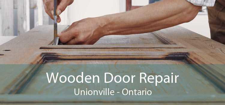 Wooden Door Repair Unionville - Ontario