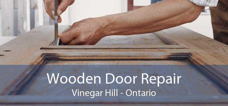 Wooden Door Repair Vinegar Hill - Ontario